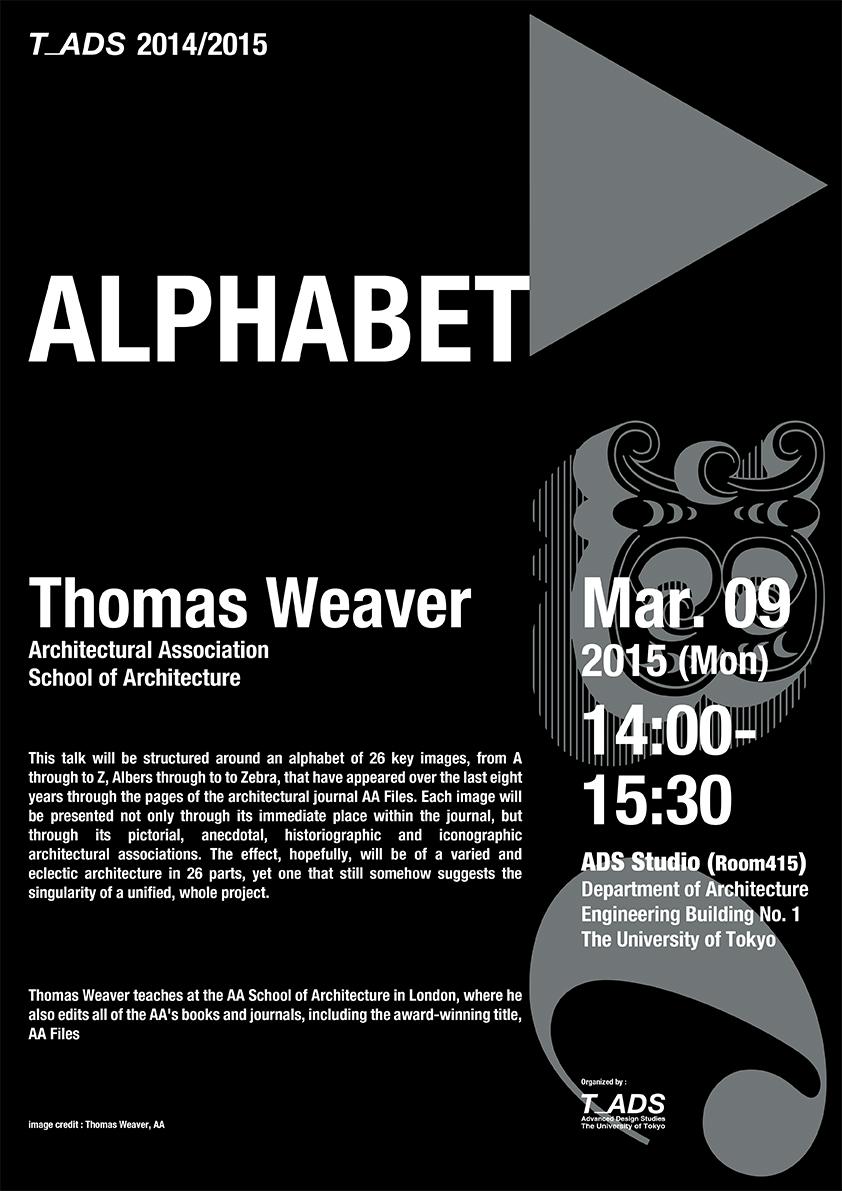 thomas weaver alphabet lecture advanced design studies the university of tokyo