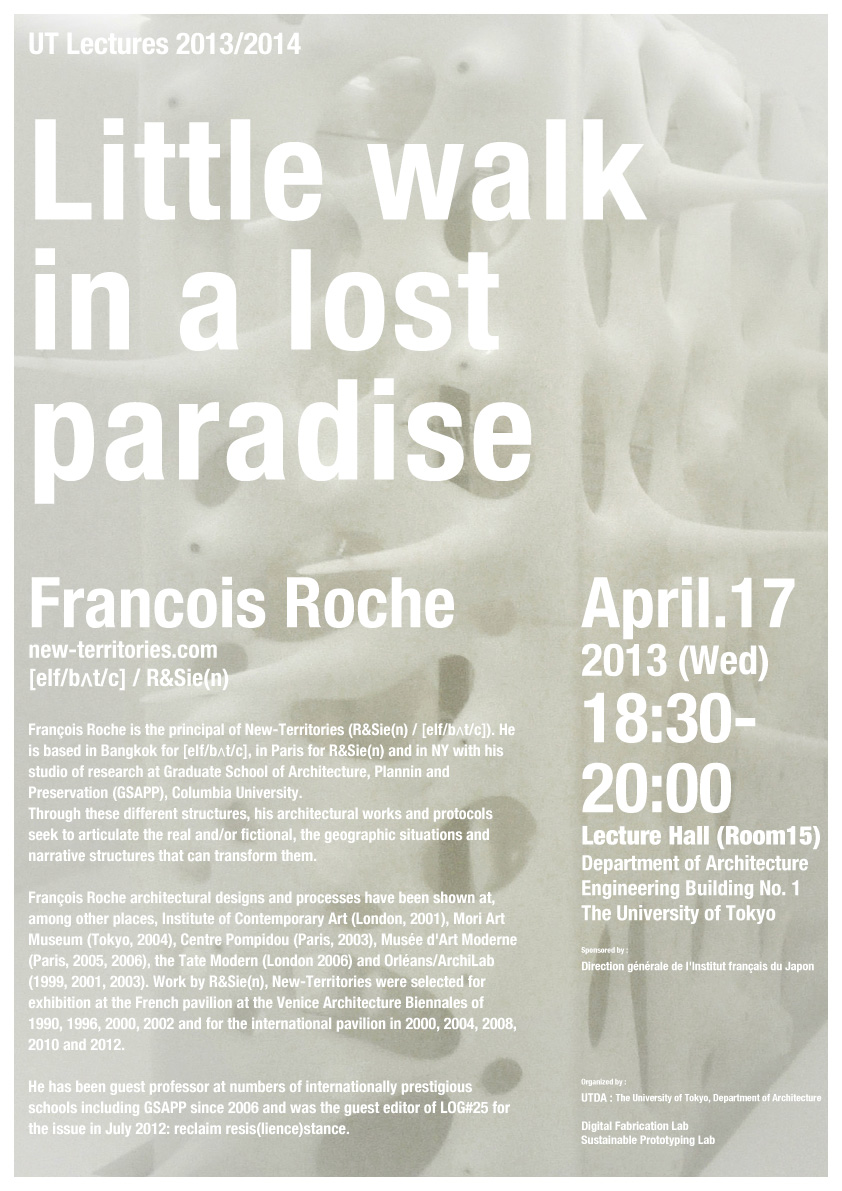 francois roche little walk in a lost paradise advanced design studies university of tokyo